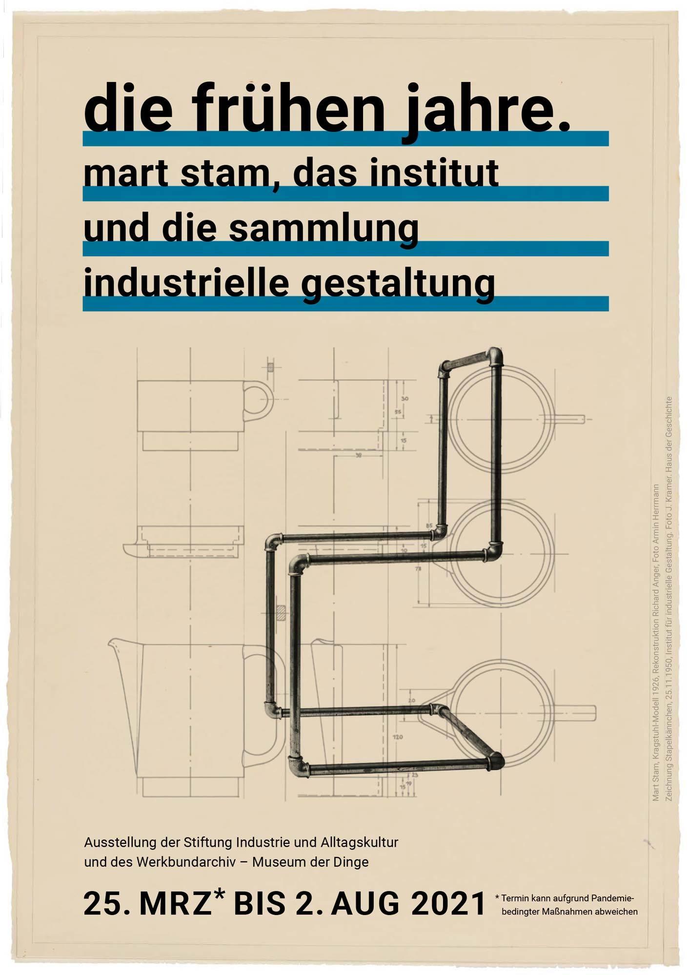 Flyer der Ausstellung die frühen jahre. mart stam, das institut und die sammlung für industrielle gestaltung