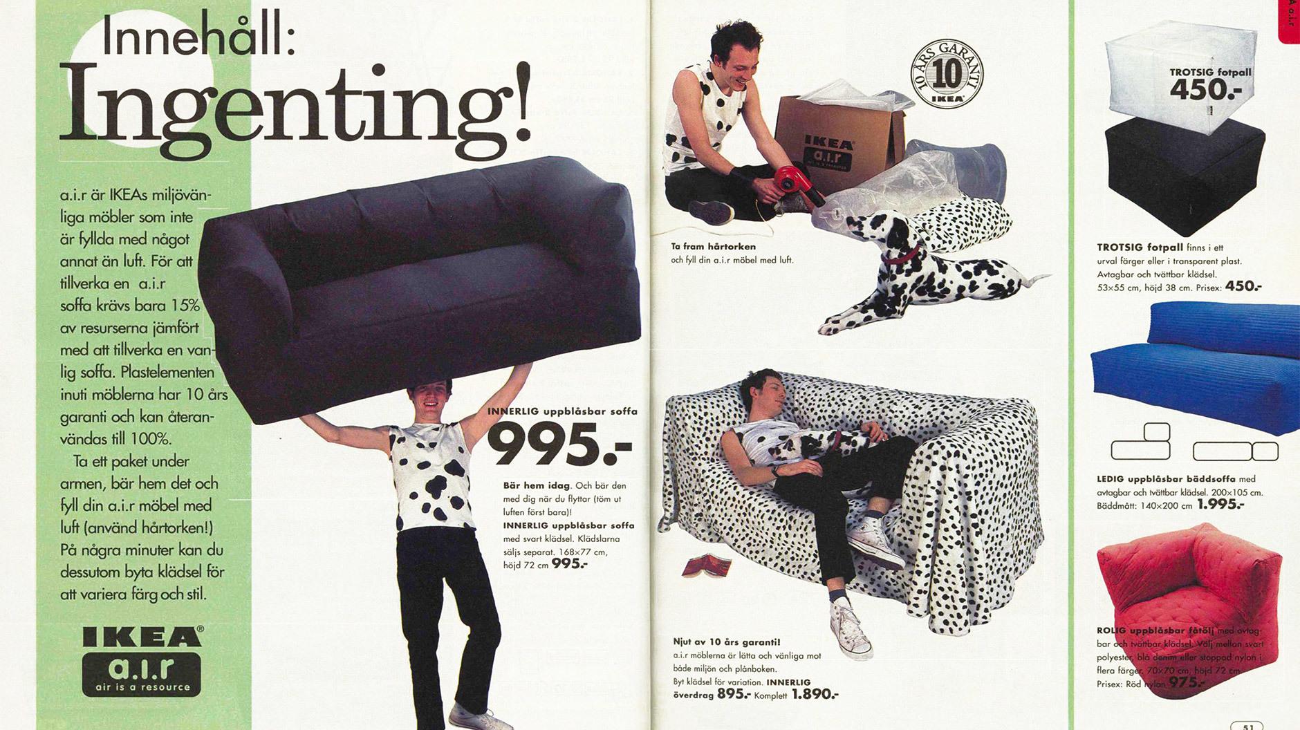 Wenn junge Leute in Dalmatiner-Shirts mit luftgefüllten Sofas wie mit einem Hinkelstein jonglieren, dann werden die erste Realverfilmung von Asterix (1999) und Disneys 1001 Dalmatiner (1996) noch im linearen Fernsehen gezeigt. ©IKEA Katalog 2000