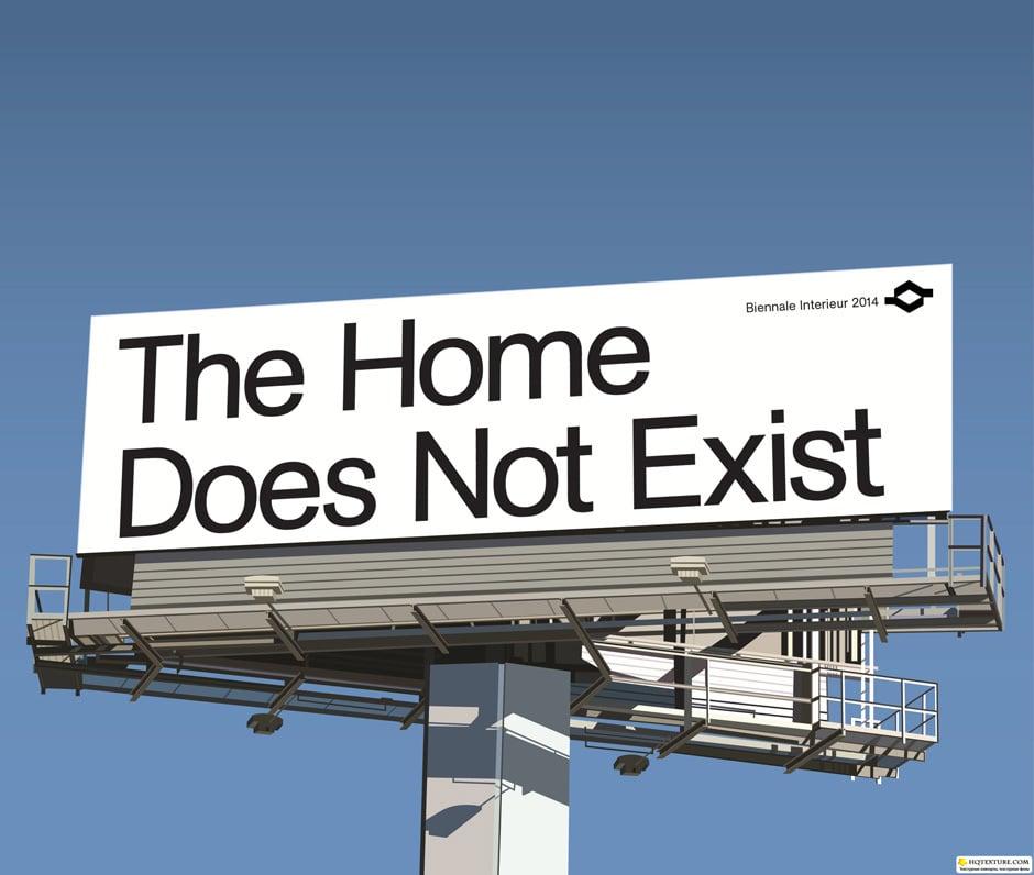 """""""The Home Does Not Exist"""" ist der Titel des Kulturprogramms der Biennale Interieur 2014."""