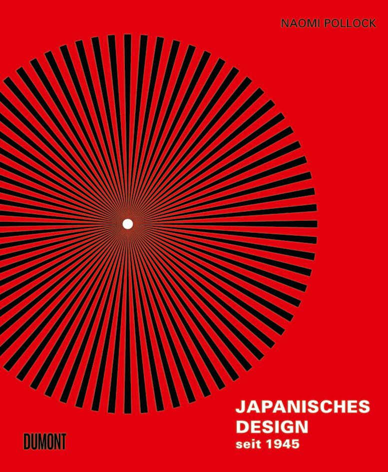 Japanisches Design seit 1945 von Naomi Pollock